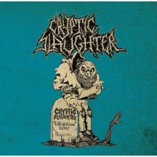 Cryptic Slaughter - Life in Grave / Rarities (Vinyl)