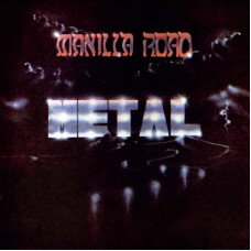 Manilla Road - Metal (Vinyl)